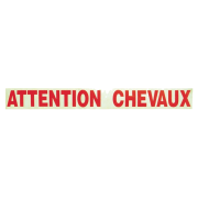 Adhésif ''Attention chevaux''